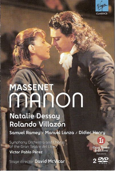 manon dessay dvd Rolando villazón, netrebko's ardent des grieux, is equally persuasive wooing natalie dessay's quicksilver manon in david mcvicar's politically-tinged production of the opera, recorded at barcelona's liceu in 2007, paced by victor pablo pérez (virgin classics dvd.